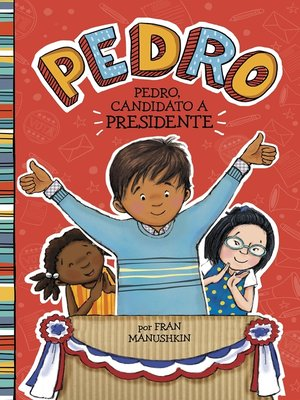 cover image of Pedro, candidato a presidente