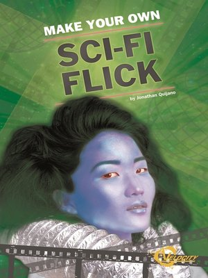 cover image of Make Your Own Sci-Fi Flick