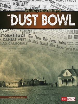 cover image of A Primary Source History of the Dust Bowl