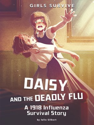cover image of Daisy and the Deadly Flu