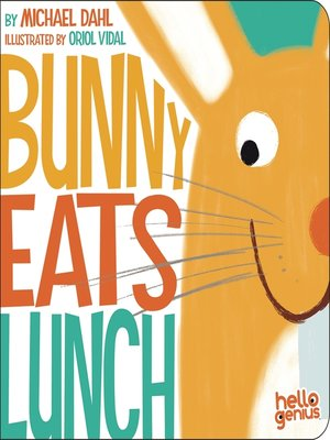 cover image of Bunny Eats Lunch