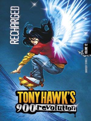cover image of Tony Hawk's 900 Revolution, Volume 12
