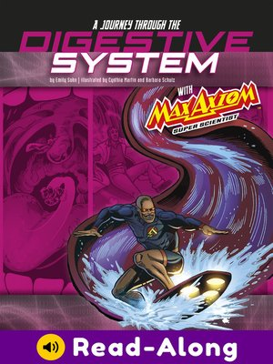 cover image of A Journey through the Digestive System with Max Axiom, Super Scientist