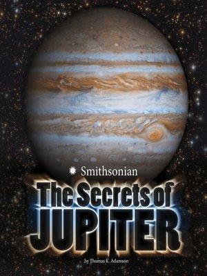 cover image of The Secrets of Jupiter