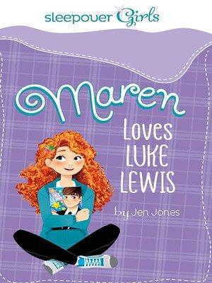 cover image of Maren Loves Luke Lewis