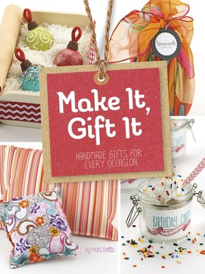 cover image of Make It, Gift It