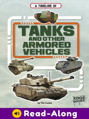 cover image of A Timeline of Tanks and Other Armored Vehicles