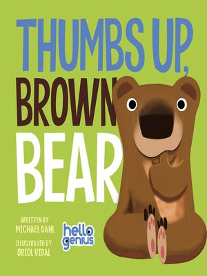 cover image of Thumbs Up, Brown Bear