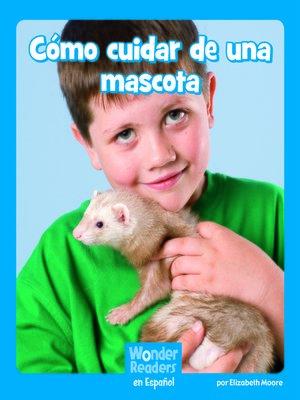 cover image of Cómo cuidar de una mascota