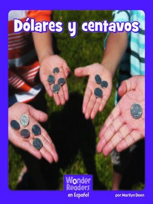 cover image of Dólares y centavos