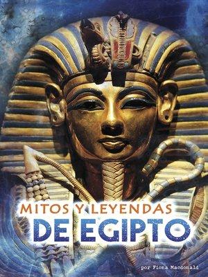 cover image of Mitos y leyendas de Egipto