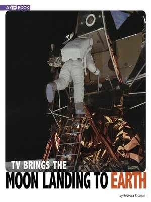 cover image of TV Brings the Moon Landing to Earth