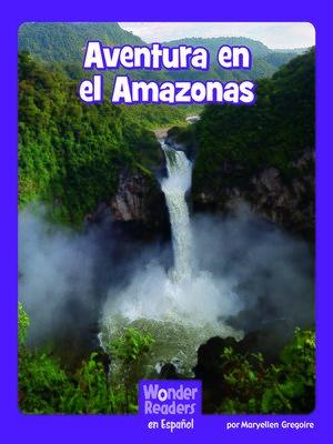 cover image of Aventura en el Amazonas