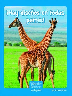 cover image of ¡ ¡Hay diseños en todas partes!