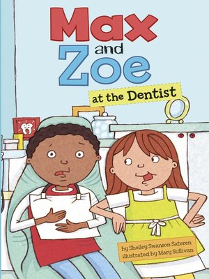 cover image of Max and Zoe at the Dentist