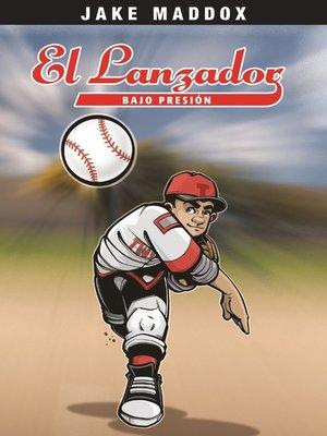 cover image of El Lanzador Bajo Presion