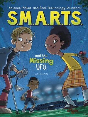 cover image of S.M.A.R.T.S. and the Missing UFO