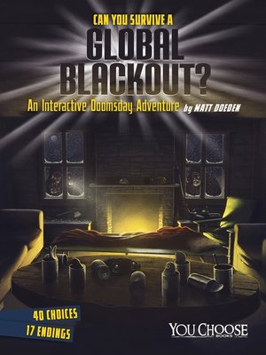 cover image of Can You Survive a Global Blackout?