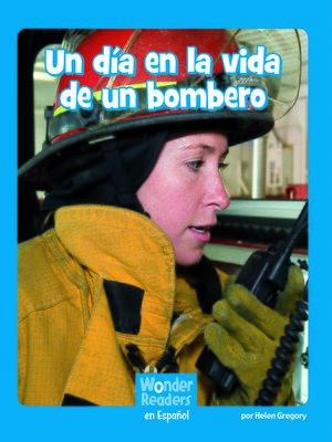 cover image of Un día en la vida de un bombero