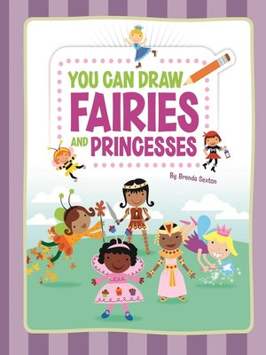cover image of You Can Draw Fairies and Princesses