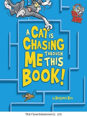 cover image of A Cat Is Chasing Me Through This Book!