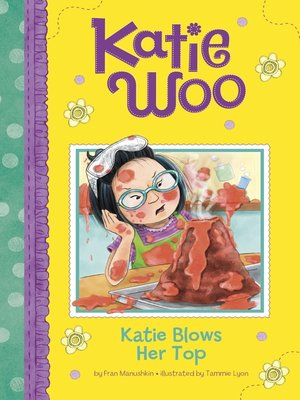 cover image of Katie Blows Her Top