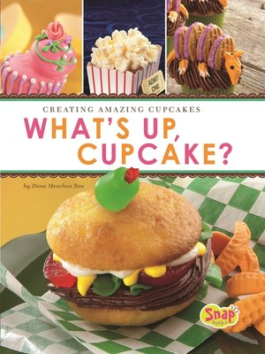 cover image of What's Up, Cupcake?