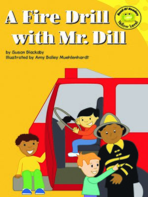 cover image of A Fire Drill with Mr. Dill