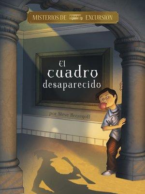 cover image of El cuadro desaparecido
