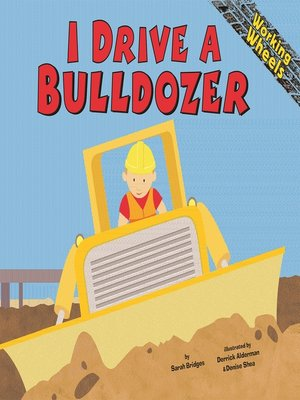 cover image of I Drive a Bulldozer