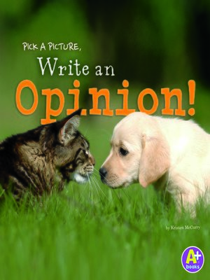 cover image of Pick a Picture, Write an Opinion!
