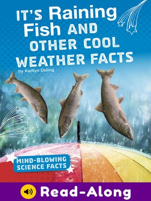 cover image of It's Raining Fish and Other Cool Weather Facts
