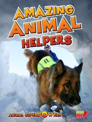 cover image of Amazing Animal Helpers