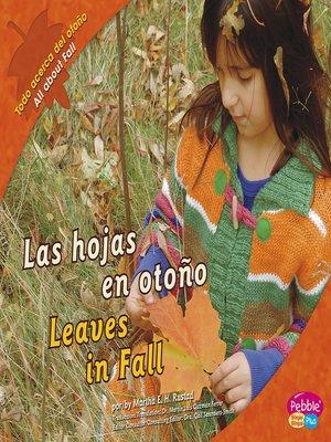 cover image of Las hojas en otoño/Leaves in Fall