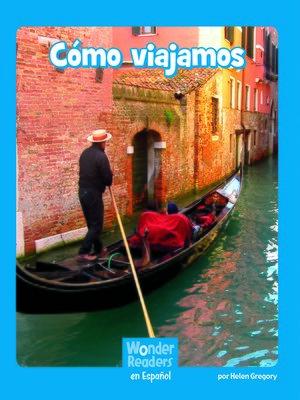 cover image of Cómo viajamos
