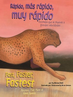 cover image of Rápido, más rápido, muy rápido/Fast, Faster, Fastest
