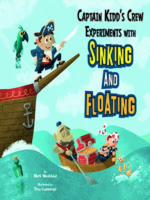 cover image of Captain Kidd's Crew Experiments with Sinking and Floating