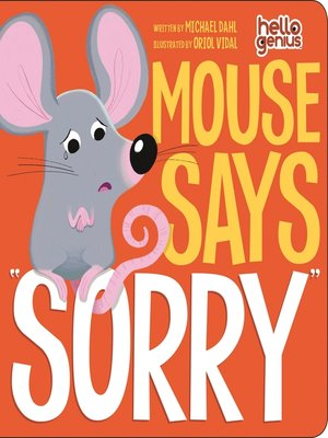 "cover image of Mouse Says ""Sorry"""