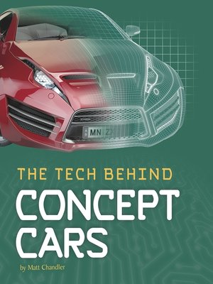 cover image of The Tech Behind Concept Cars