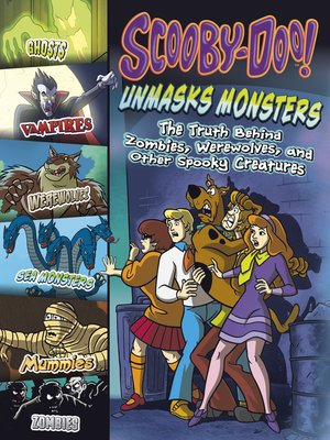cover image of Scooby-Doo! Unmasks Monsters