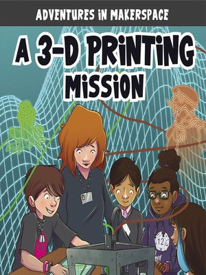 cover image of A 3-D Printing Mission