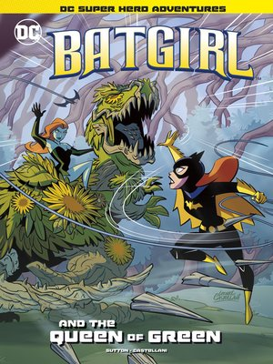cover image of Batgirl and the Queen of Green