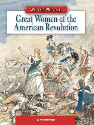 cover image of Great Women of the American Revolution