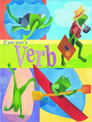 cover image of If You Were a Verb