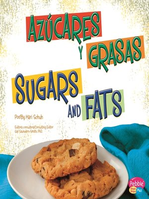 cover image of Azúcares y grasas/Sugars and Fats