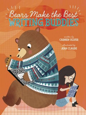 cover image of Bears Make the Best Writing Buddies