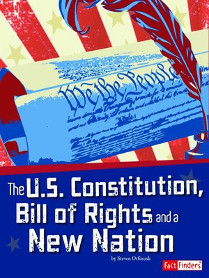 cover image of The U.S. Constitution, Bill of Rights, and a New Nation