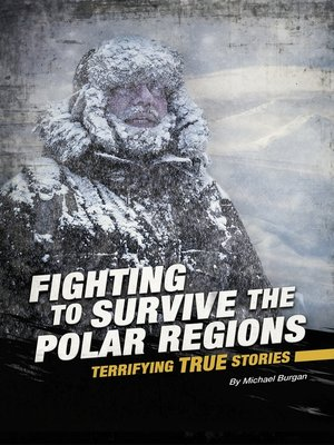 cover image of Fighting to Survive the Polar Regions