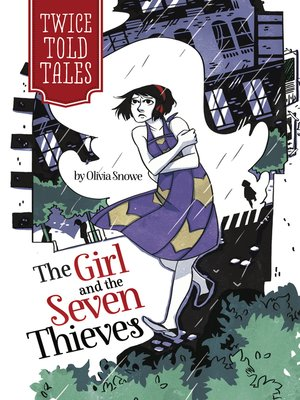 cover image of The Girl and the Seven Thieves