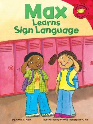 cover image of Max Learns Sign Language